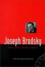Joseph Brodsky and the Soviet Muse - David MacFadyen