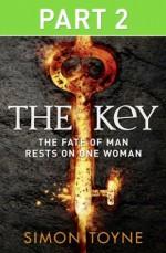 The Key: Part Two - Simon Toyne