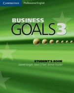 Business Goals 3 Student's Book - Gareth Knight, Bernie Hayden, Mark O'Neil