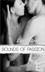 Bounds of Passion - Lucia Jordan
