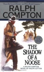 The Shadow of a Noose - Ralph Cotton, Ralph Compton