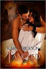 Tangled - Karen Erickson