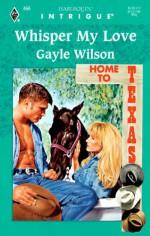 Whisper My Love - Gayle Wilson