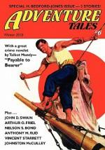 Adventure Tales #6 - John Gregory Betancourt, Talbot Mundy, Arthur O. Friel, John D. Swain, Anthony M. Rud, Vincent Starrett, Johnston McCulley, Nelson Bond