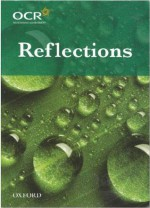 Reflections: The OCR collection of Literacy Heritage and Contemporary poetry - Gillian Clarke, Geoffrey Chaucer, Simon Armitage, Wilfred Owen, Seamus Heaney, Carol Ann Duffy, Robert Browning, Benjamin Zephaniah, Christina Rossetti, Wendy Cope, Thomas Hardey, William Shakespeare