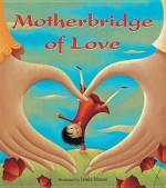 Motherbridge of Love - Xinran, Josée Masse