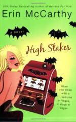 High Stakes - Erin McCarthy