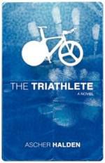 The Triathlete - Ascher Halden, Janet Roots