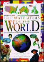 Ultimate Atlas of the World - Keith Lye, Clare Oliver