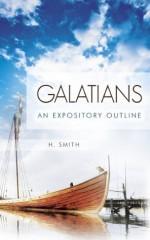 Galatians: An Expository Outline - Hamilton Smith
