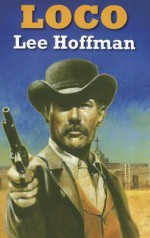 Loco - Lee Hoffman