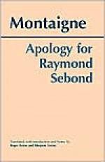 Apology for Raymond Sebond - Michel de Montaigne, Roger Ariew, Marjorie Grene