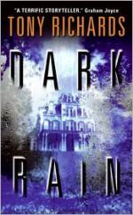 Dark Rain - Tony Richards