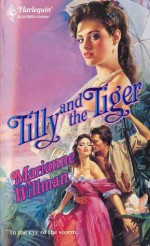 Tilly and the Tiger - Marianne Willman