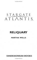 Stargate Atlantis: Reliquary - Martha Wells