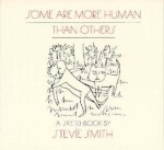 Some Are More Human Than Others: A Sketchbook - Stevie Smith