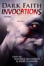 Dark Faith: Invocations - Maurice Broaddus, Jerry Gordon, Mike Resnick, Tom Piccirilli