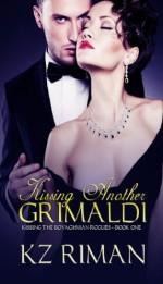 Kissing Another Grimaldi - K.Z. Riman, Barbara Legge, Amanda Kelsey