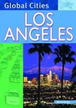 Los Angeles (Global Cities) - Nicola Barber, Adrian Cooper