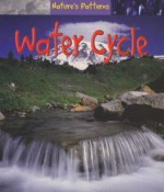 Water Cycle - Monica Hughes, Anita Ganeri