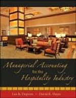 Managerial Accounting for the Hospitality Industry - Lea Dopson, David Hayes