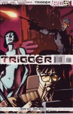 Trigger - Jason Hall, John Watkiss