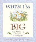 When I'm Big: A Guess How Much I Love You Storybook - Sam McBratney, Anita Jeram