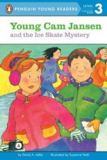 Young Cam Jansen and the Ice Skate Mystery - David A. Adler, Susanna Natti