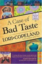 A Case of Bad Taste - Lori Copeland