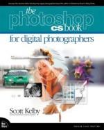 The Adobe Photoshop CS Book for Digital Photographers - Scott Kelby