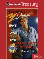 Mills & Boon : Texas Moon - Joan Elliott Pickart