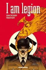 I Am Legion - Fabien Nury, John Cassaday