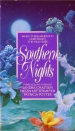 Southern Nights - Patricia Potter, Sandra Chastain, Helen Mittermeyer