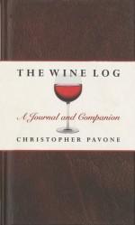 The Wine Log: A Journal and Companion - Chris Pavone