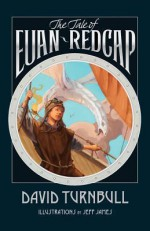 The Tale of Euan Redcap - David Turnbull, Jeff James