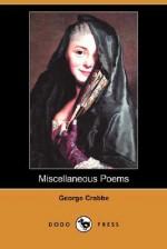 Miscellaneous Poems (Dodo Press) - George Crabbe