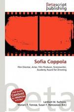 Sofia Coppola - Lambert M. Surhone, VDM Publishing, Susan F. Marseken