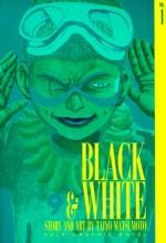 Black and White, Vol. 1 - Taiyo Matsumoto