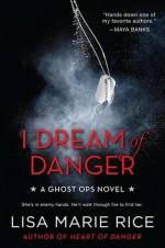 I Dream of Danger - Lisa Marie Rice