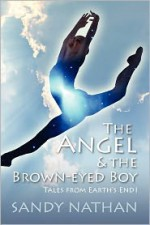 The Angel & the Brown-Eyed Boy - Sandy Nathan