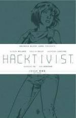 Hacktivist #1 - Alyssa Milano, Collin Kelly, Jackson Lanzing, Marcus To, Ian Herring