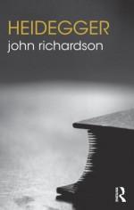 Heidegger - John Richardson