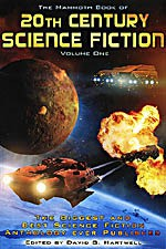 The Mammoth Book of 20th Century Science Fiction, Vol 1 - Harlan Ellison, Jack London, Robert Silverberg, William Tenn, Michael Swanwick, James Tiptree Jr., Richard A. Lupoff, Poul Anderson, Bruce Sterling, David G. Hartwell, Frank Belknap Long, Chad Oliver, Edgar Pangborn, Hal Clement, John Wyndham, Adam Wiśniewski-Snerg, Mild