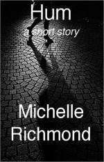 Hum - Michelle Richmond