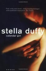 Calendar Girl - Stella Duffy
