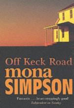 Off Keck Road - Mona Simpson