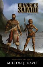 Changa's Safari Volume 2 (Changa, #2) - Milton J. Davis, Lyndon Perry, Charles R. Saunders