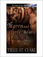 Marvin and the Three Bears - Tielle St. Clare