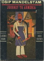 Journey to Armenia - Osip Mandelstam