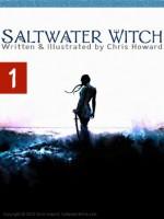 Saltwater Witch (Comic # 1) (Saltwater Witch Comic) - Chris Howard